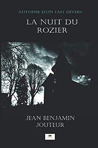 La nuit du Rozier par Jean-Benjamin Jouteur