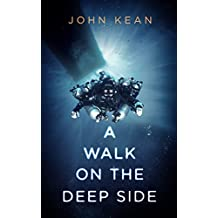 A WALK ON THE DEEP SIDE (English Edition)