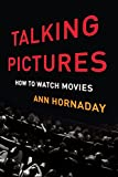 #10: Talking Pictures: How to Watch Movies