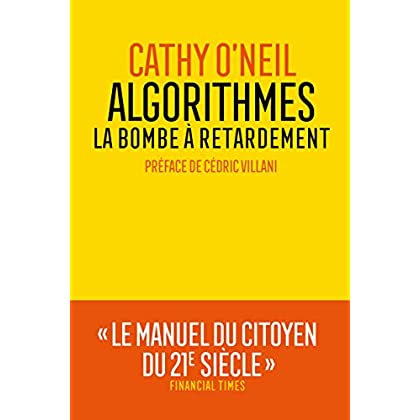 Algorithmes : la bombe à retardement (AR.ESSAI)