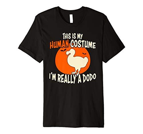 Ich bin wirklich eine Dodo This is my Echthaar Kostüm Halloween T-Shirt