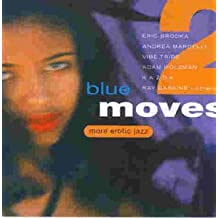 Blue Moves 2 - More Erotic Jazz