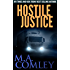 Hostile Justice (Justice series Book 8)