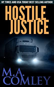 Hostile Justice (Justice series Book 8) by [Comley, M A]