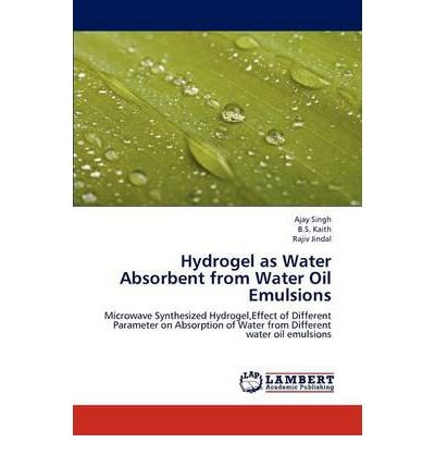 Hydrogel as Water Absorbent from Water Oil Emulsions (Paperback) - Common (Ag Hydrogel)