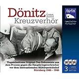 Dönitz im Kreuzverhör, 3 Audio-CDs