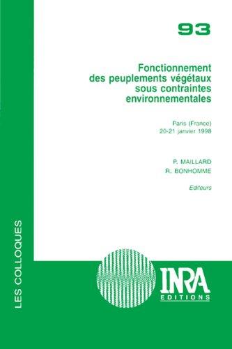Fonctionnement des peuplements végétaux sous contraintes environnementales par P. Maillard