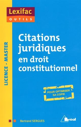 Citations juridiques en droit constitutionnel par Bertrand Sergues