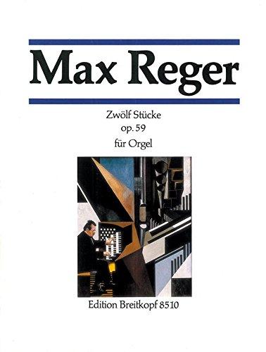 12 Stücke op. 59 für Orgel - Breitkopf Urtext (EB 8510)