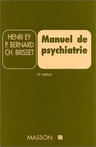 Manuel de psychiatrie. 6ème édition