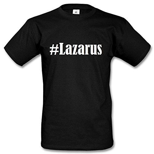T-Shirt #Lazarus Hashtag Raute für Damen Herren und Kinder ... in den Farben Schwarz und Weiss Schwarz