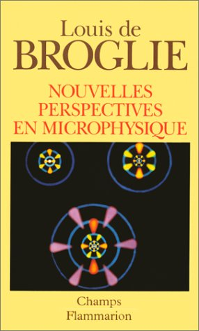 Nouvelles perspectives en microphysique