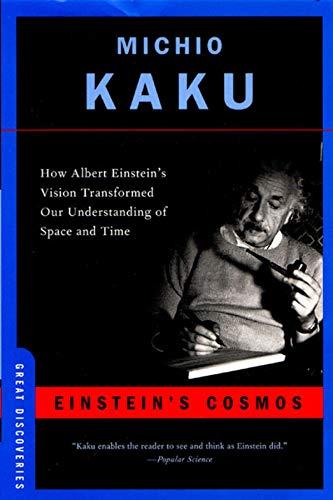 Einstein's Cosmos: How Albert Einstein's Vision Transformed Our Understanding of Space and Time (Great Discoveries) por Michio Kaku