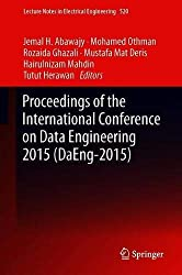 Proceedings of the International Conference on Data Engineering 2015 (DaEng-2015) (Lecture Notes in Electrical Engineering)
