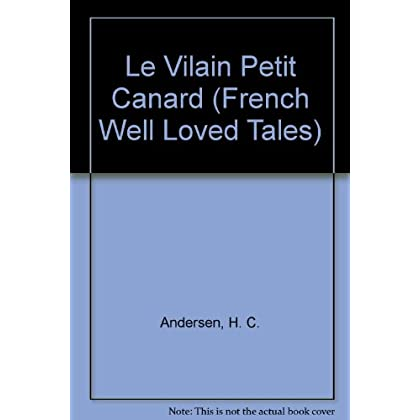 Le Vilain Petit Canard (French Well Loved Tales)