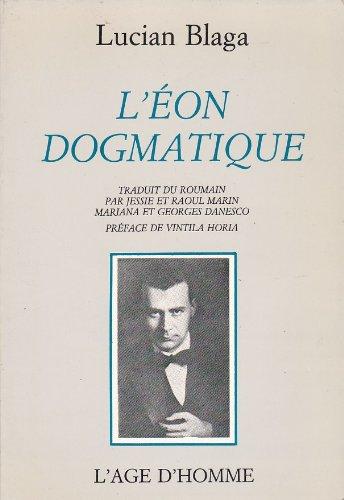 L'Éon dogmatique (Trilogie de la connaissance .)