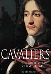 Cavaliers: The Royalist Army at War, 1642-1646