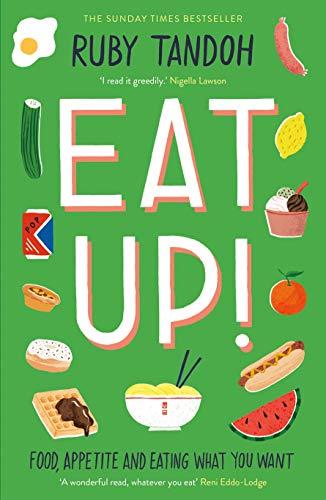 Eat Up: Food,...