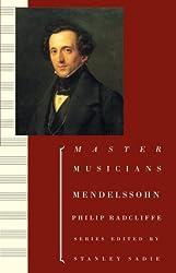 Mendelssohn (Master Musicians Series)