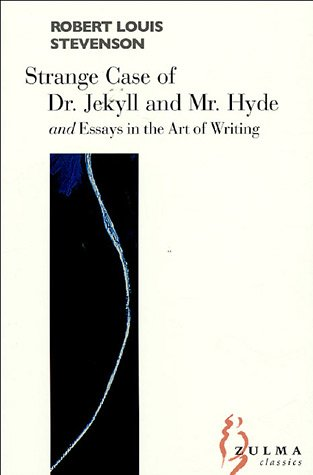 The Strange Case of Dr Jekyll and Mr Hyde and Essays in the Art of Writing