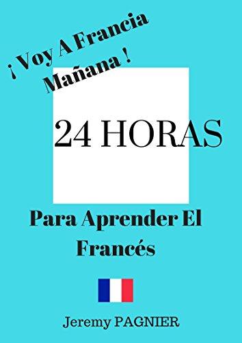 24 HORAS PARA APRENDER EL FRANCÉS