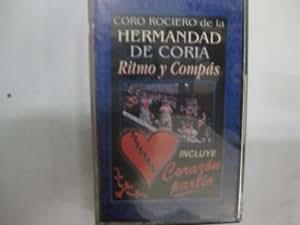 CASETE-HERMANDAD DE CORIA-CORO ROCIERO-RITMO Y COMPAS-CORAZÓN PARTÍO - CASETE NUEVO Y PRECINTADO -NO DISPONIBLE EN TIENDAS-DESCATALOGADO