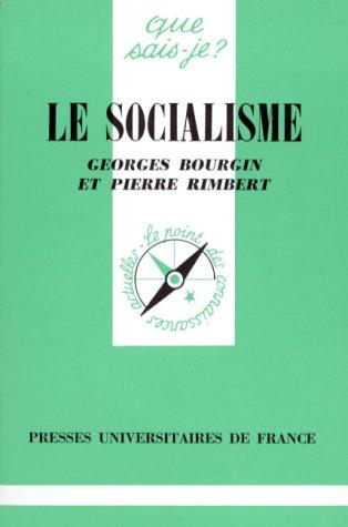 Le socialisme par Georges Bourgin, Pierre Rimbert