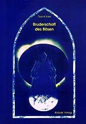 Bruderschaft des Bösen (Livre en allemand)
