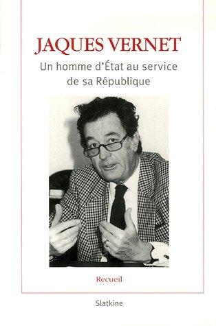 Jaques Vernet : Un homme d'Etat au service de sa République (1DVD) par Jaques Vernet