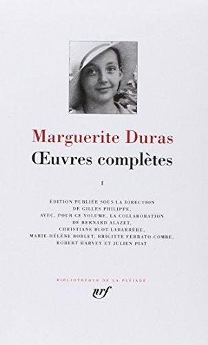 Oeuvres Completes 1 par Marguerite Duras