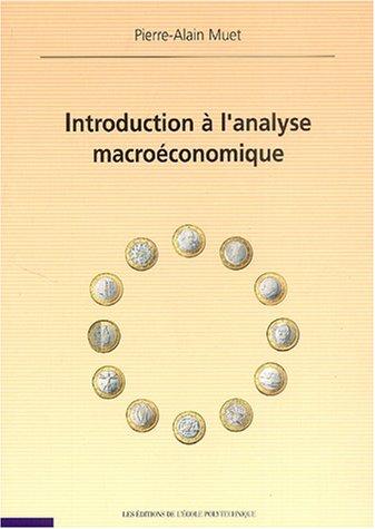 Introduction à l'analyse macroéconomique par Pierre-Alain Muet