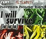 I Will Survive -