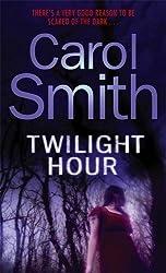 Twilight Hour by Carol Smith (2008-10-16)