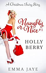Holly Berry (Naughty or Nice? #1): A Christmas Fairy Story (English Edition)