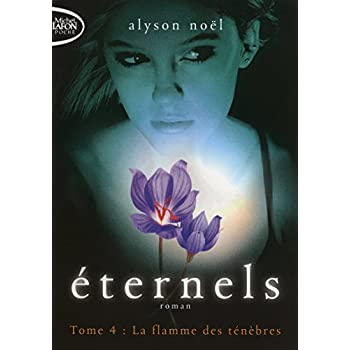 Eternels T04 La flamme des ténèbres (4)
