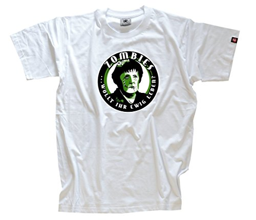 Polit- Zombies - Wollt Ihr ewig Leben - Halloween T-Shirt Weiss L (Erwachsene Für Halloween-t-shirts)