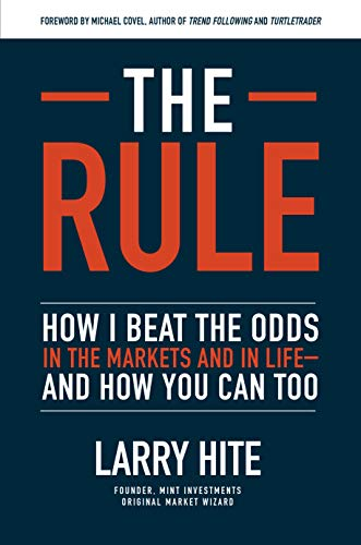 The Rule: How I Beat the Odds in the Markets and in Life-and How You Can Too (English Edition)