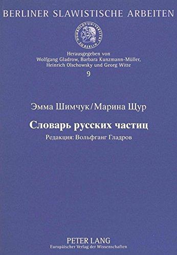 Woerterbuch Der Russischen Partikeln (European University Studies. Series II, Law) por Emma Shimchuk
