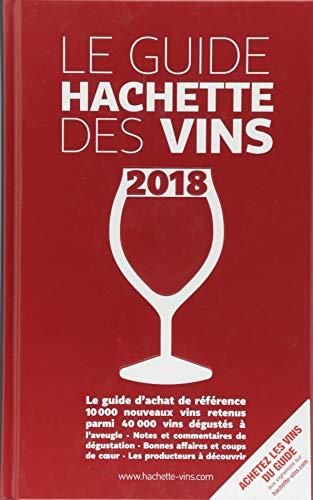 Guide Hachette des vins 2018 par Collectif