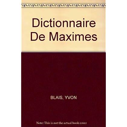 Dictionnaire De Maximes