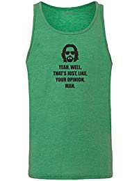 Brand88 - Yeah, Well, That's Just, Like, Your Opinion, Man Chaleco De Verano Unisex