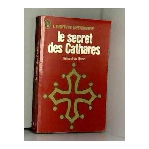 LE SECRET DES CATHARES