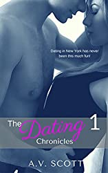 Dating Chronicles - New Adult Romance Short Story (Book One) (English Edition)