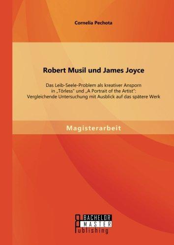 robert-musil-und-james-joyce-das-leib-seele-problem-als-kreativer-ansporn-in-torless-und-a-portrait-