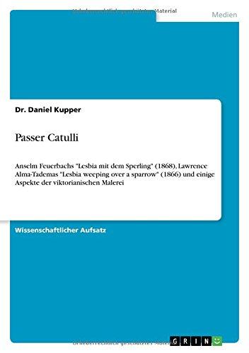 Passer Catulli: Anselm Feuerbachs