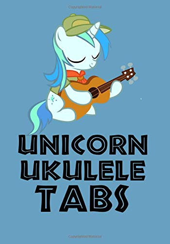 Unicorn Ukulele Tabs: Ukulele tabs (short for tablature) are used for composing ukulele music and they have four horizontal lines that represent the four strings on the ukulele (Hawaii For Dummies)