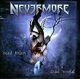Songtexte von Nevermore - Dead Heart in a Dead World