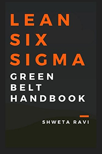 Lean Six Sigma - Green Belt Handbook -
