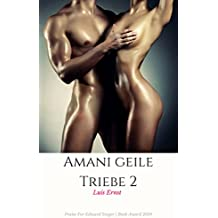 Amani geile Triebe 2 (French Edition)