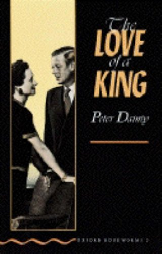 THE LOVE OF A KING (Oxford Bookworms Library)